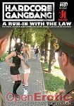 A Run-in with the law (Kink.com - Hardcore Gangbang)