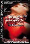 Masochistic Tendencies - The second Night (Justin Slayer International)