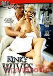 Kinky Wives - over 5 Hours - 2 Disc Set (Digital Sin)