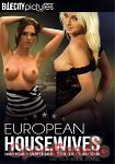 European Housewives (Girlfriends Films - Blue City Pictures)
