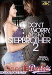 Dont Worry, hes my Stepbrother Vol. 2 (Diabolic)